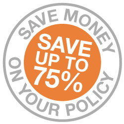 Save Money on your policy save up to 75%